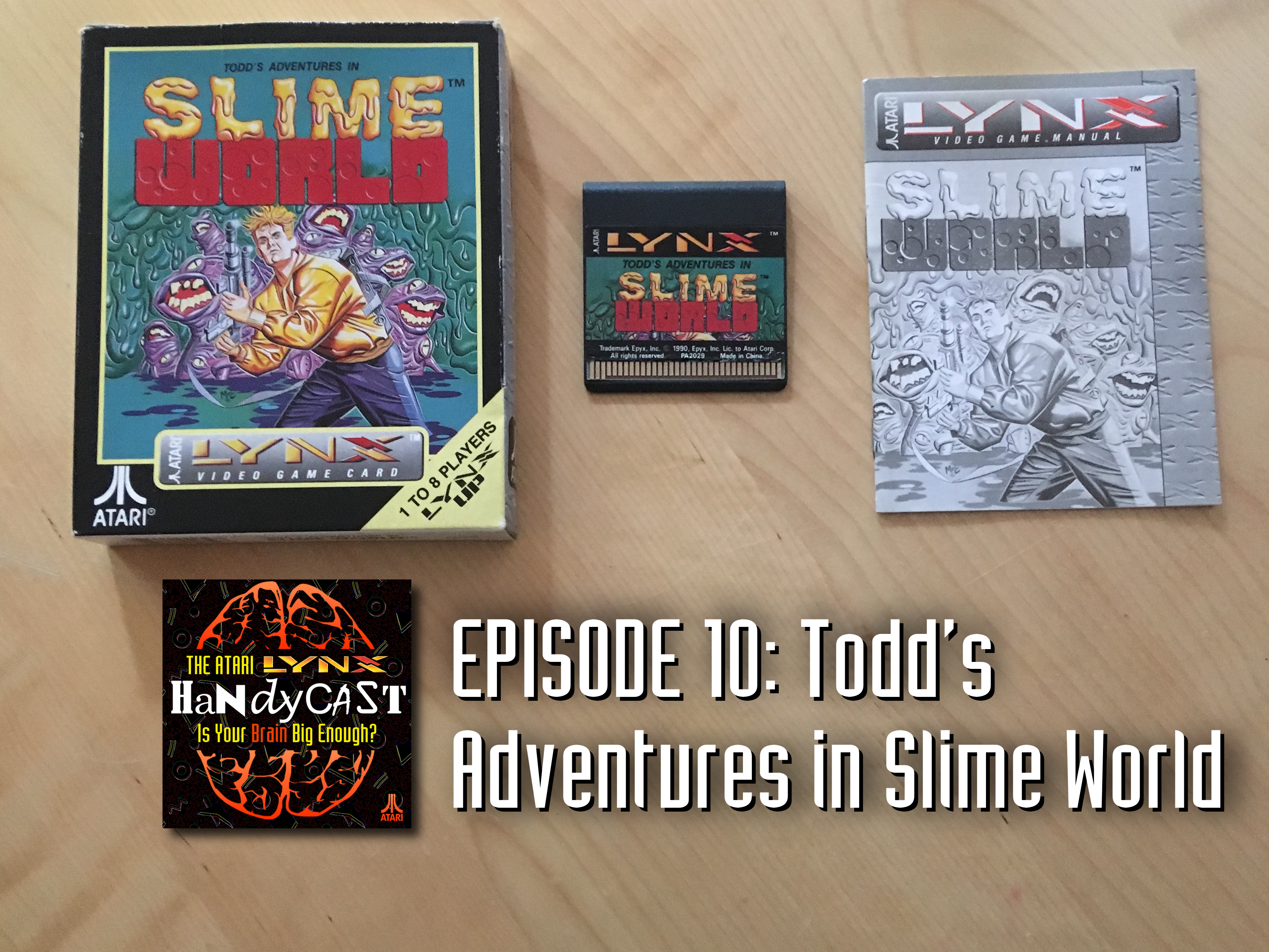 EPISODE 10: Todd's Adventures in Slime World – The Atari